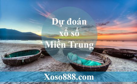 Soi Cầu XSMT 30/8/2019 – Dự Đoán Kết Quả Xổ Số Miền Trung Thứ 6