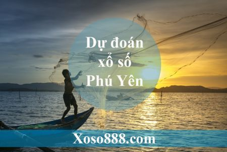 Soi Cầu XSPY 26/08/2019 – Dự Đoán Kết Quả Xổ Số Tỉnh Phú Yên Thứ 2.