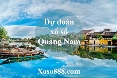 Soi Cầu XSQNA 27/08/2019 – Dự Đoán Kết Quả Xổ Số Quảng Nam Thứ 3.